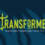Transformed - Teen Devotions - Archive 6
